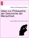 Ideen Zur Philosophie Der Geschichte Der Menschheit Dritte Auflage Erster Band