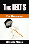 The IELTS For Beginners