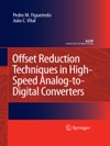 Offset Reduction Techniques In High-Speed Analog-to-Digital Converters
