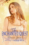 Faerie Path 5 The Enchanted Quest