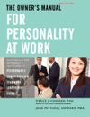 The Owners Manual For Personality At Work 2nd Ed