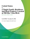United States V A Single Family Residence And Real Property Located At 900 Rio Vista Blvd