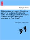 Billings Gate A Tragedy A Satirical Parody Of Portions Of Addisons Cato Directed Against Mr Cobdens Opinions And Proceedings In Reference To Free Trade