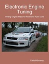Electronic Engine Tuning Writing Engine Maps For Road And Race Cars