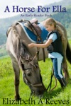 A Horse For Ella A Level 1 Early Reader Book