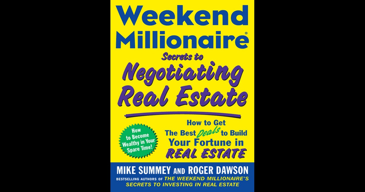 Weekend millionaire secrets to investing in real estate