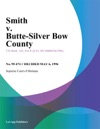 Smith V Butte-Silver Bow County