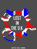 Lost In the UK