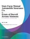 State Farm Mutual Automobile Insurance Co V Estate Of Darrell Jerome Simmons