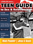 A Little Bit More...  Teen Guide to Sex and Relationships