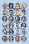 Average Joe An Autobiography Of A Working Man