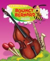Bouncy Bernard And Musical Instruments