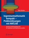 Ingenieurmathematik Kompakt  Problemlsungen Mit MATLAB