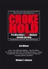 Chokehold Pro Wrestlings Real Mayhem Outside The Ring