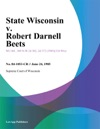 State Wisconsin V Robert Darnell Beets