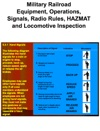 Military Railroad Equipment Operations Signals Radio Rules HAZMAT And Locomotive Inspection
