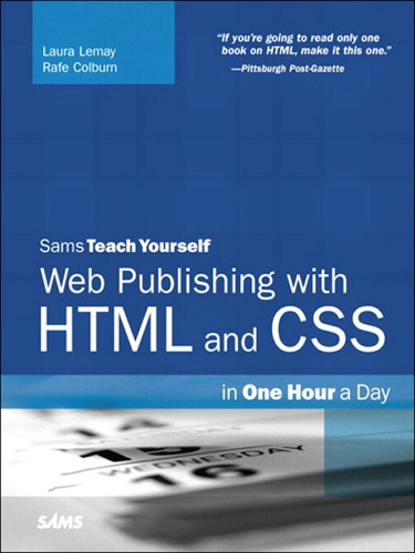 Sams Teach Yourself Web Publishing with HTML and CSS in One Hour a Day 5e