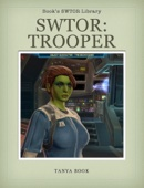 Tanya Book - SWTOR: Trooper Guide  artwork