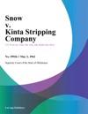 Snow V Kinta Stripping Company