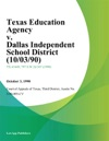 Texas Education Agency V Dallas Independent School District