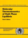 Molecular Thermodynamics Of Fluid-Phase Equilibria 3e