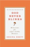 God Never Blinks