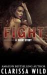 Fight Short Story - 05 Fierce Series