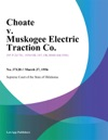 Choate V Muskogee Electric Traction Co