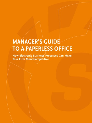 Managers Guide to a Paperless Office
