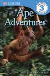 DK Readers Ape Adventures Enhanced Edition