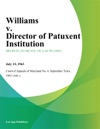 Williams V Director Of Patuxent Institution