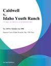 Caldwell V Idaho Youth Ranch