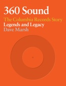 Dave Marsh - 360 Sound: The Columbia Records Story  artwork