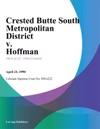 Crested Butte South Metropolitan District V Hoffman