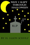 Why I Slept Through Halloween