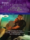 Protecting The Pregnant Witness