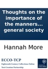 Thoughts On The Importance Of The Manners Of The Great To General Society