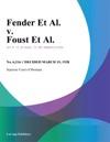 Fender Et Al V Foust Et Al