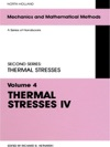 Thermal Stresses IV Volume 4