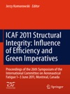 ICAF 2011 Structural Integrity Influence Of Efficiency And Green Imperatives