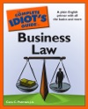 The Complete Idiots Guide To Business Law
