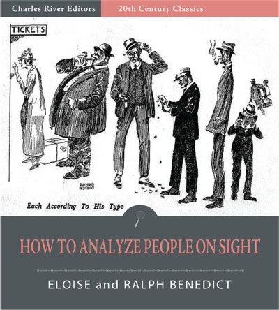 How to Analyze People On Sight Illustrated Edition