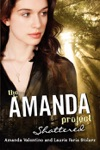 The Amanda Project Book 3 Shattered