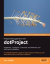 Project Management With DotProject Implement Configure Customize And Maintain Your DotProject Installation