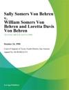 Sally Somers Von Behren V William Somers Von Behren And Loretta Davis Von Behren