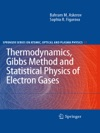 Thermodynamics Gibbs Method And Statistical Physics Of Electron Gases