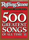 Selections From Rolling Stone Magazines 500 Greatest Songs Of All Time Early Rock To The Late 60s