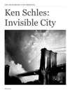 Ken Schles Invisible City A Digital Resource