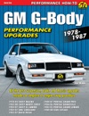 GM G-Body Performance Upgrades 1978-1987