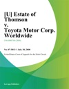 U Estate Of Thomson V Toyota Motor Corp Worldwide